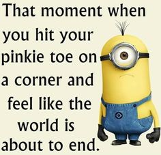 Eh...not sure my pinky toes have much feeling left in them...now when I hit the tip of my big (right) toe...holy hell it's excruciating