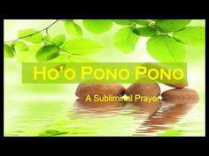 Ho'o Pono Pono | Forgiveness | Reconciliation | Subliminal Voice | Isoch...