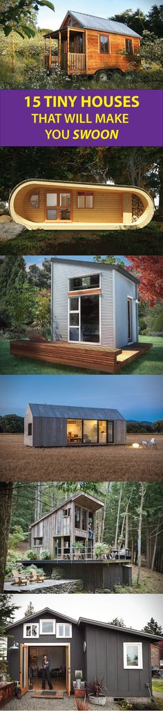 15 Tiny Houses That Will Make You Swoon. Tiny   House http://gearnova.com/15-coolest-tiny-houses/
