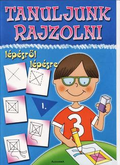 Tanuljunk rajzolni - Angela Lakatos - Picasa Webalbumok Prep School, Learn To Draw, Fine Motor, Diy For Kids, Techno, Smurfs, Kindergarten, Family Guy, Album