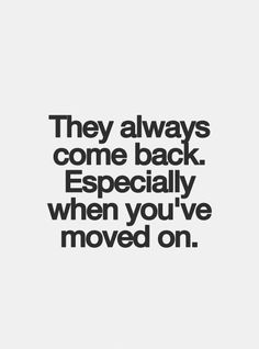 31 Ideas Quotes About Moving On From Heartbreak Narcissist Come Back Quotes, Quotes To Live By, Favorite Quotes, Best Quotes, Love Quotes, 2015 Quotes, Strong Quotes, Change Quotes, The Words