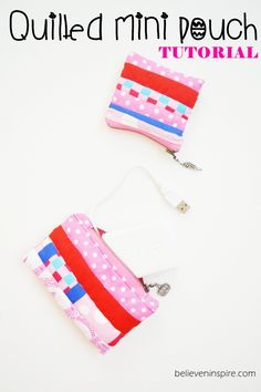 Mini Quilted Pouch Tutorial  - Simple Sewing Projects on believeninspire.com