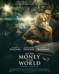 All the Money in the World by Ridley Scott