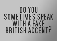 Why yes, yes I do. And I've been told I'm pretty damn go at it. Thanks for asking. ;)