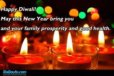 Happy diwali ! May this new year bring you and your family prosperity good health, peace, and joy.