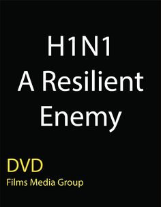 H1N1: A Resilient Enemy (DVD) - What did the 2009 swine-origin H1N1 outbreak teach us about how to prepare for future pandemics? This program addresses the issue by traveling to viral hot spots around the world and interviewing high-ranking disease-prevention experts. Viewers learn about the basics of influenza microbiology, the factors that distinguish swine-origin H1N1 from a seasonal virus, its mechanisms for spreading, its possible mutations, and its potential global impact.