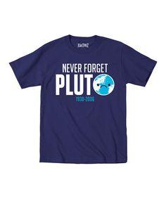 Look what I found on #zulily! Navy 'Never Forget Pluto' Tee - Toddler & Kids by Geek Garb #zulilyfinds