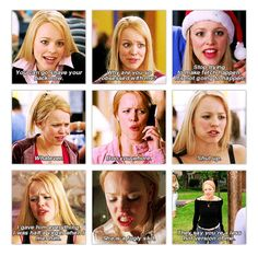Mean Girls. Regina George.