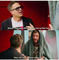 Bruce and Thor