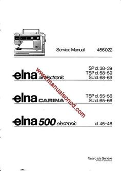 Elna Stella 37–57 Sewing Machine Service Manual Elnita 17