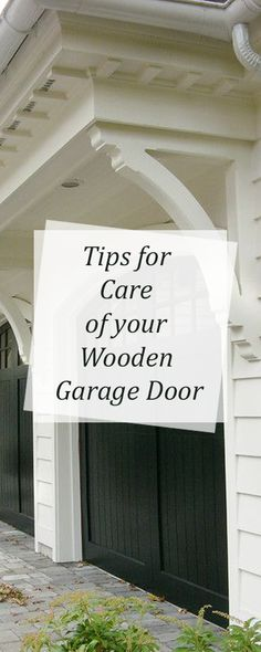 Tips for Care of your Wooden #GarageDoor