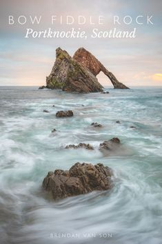 Photography at Scotland's Bow Fiddle Rock.