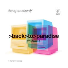 Back To Paradise (Rishe Bootleg) - Ferry Corsten Ft. Haris by Rishe on SoundCloud
