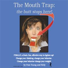 The Mouth Trap: the butt stops here! Low Carb Version teaches a practical & lighthearted approach to living a low carb lifestyle. It truly is a happy, healthy way to eat. The new light being shed on restricting carbohydrates (especially sugars & starches) has probably piqued your curiosity in the last few years. If you are one of the millions diagnosed with Type Two Diabetes, you have had to face reducing your carbohydrates. (by Pam Young)