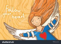Vector illustration with cheerful girl flying on the wings. Follow your heart. Follow your dream. Postcard