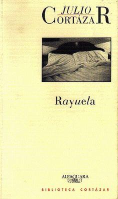 Julio Cortázar - Rayuela - Hopscotch