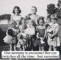our mommy is awesome!
