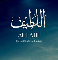 Names Of Allah ❤️ اللطيف