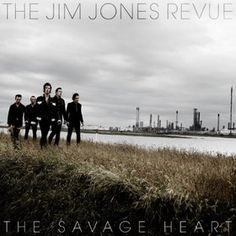 THE JIM JONES REVUE - (2012) The savage heart http://woody-jagger.blogspot.com/2012/12/los-mejores-discos-del-2012-por-que-no.html
