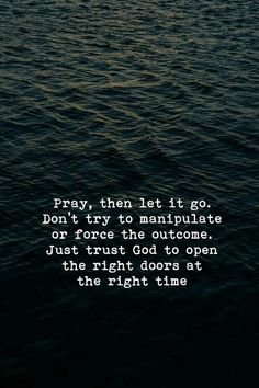 Just trust God to open the right doors at the right time. Prayer Quotes, Bible Verses Quotes, Faith Quotes, Spiritual Quotes, Positive Quotes, Me Quotes, Scriptures, Godly Quotes, Yoga Quotes