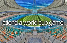 To do before I die: attend a world cup game #bucketlist #beforeidie