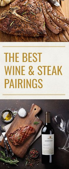 "What is the best wine with steak? This post will help ""steer"" you in the right direction."