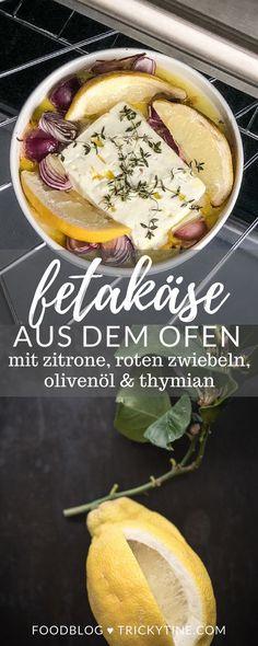 köstlicher fetakäse aus dem ofen mit zitrone, roten zwiebeln, olivenöl und thymian. die perfekte grillbeilage oder ein tolles leichtes sommeressen ♥ trickytine.com