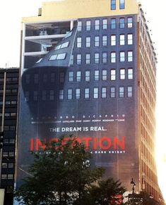 An advertisement for Inception which is intriguing to viewers making them remember this billboard