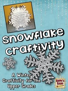 Snowflake Craftivity for Writing (6 different writing panels).  Completed snowflake craftivities can be stood upright or hung from the ceiling. $