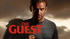 """Check out """"The Guest"""" on Netflix"""