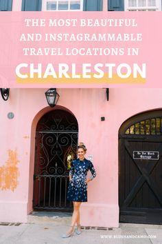 The most beautiful and Instagram worthy travel locations and spots in Charleston! #travelblogger #instagramtravel #instatravel #travelgram #bloggertravel
