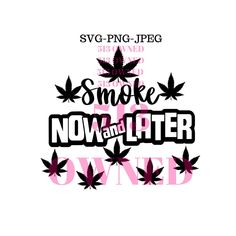 Woman Smoking Blunt Joint Weed Leaf Pot 420 Hemp Cannabis Marijuana Herbs High Life Pot Head Stoned SVG PNG JPG Vector Clipart Cut Cutting