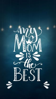 224 Best Iphone Walls Mother S Day Images Happy Mothers Day