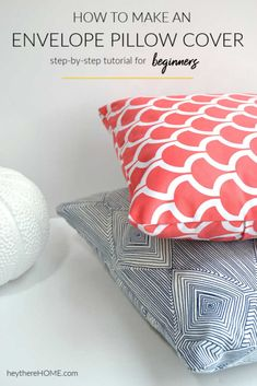 Easy step-by-step tutorial to learn how to sew an envelope pillow cover. Perfect for the beginner! Easy Sewing Projects, Sewing Projects For Beginners, Sewing Hacks, Sewing Tutorials, Sewing Tips, How To Make An Envelope, Diy Envelope, Handmade Pillow Covers, Handmade Pillows