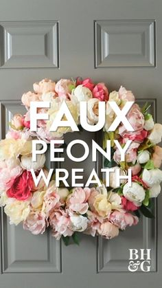 We'll show you how to use faux peony bunches, ribbon, and a wire wreath form to create a wreath you'll want to put up year after year. #wreath #peonywreath #fauxfloralwreath #diywreath #bhg