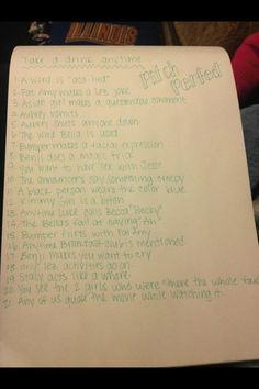 pitch perfect drinking game 12 (and 9:D) means I would have to drink throughout the whole movie... Good thing I can't drink