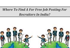 Where to Find a for Free Job Posting for Recruiters in India Free Job Posting, India, Poster, Delhi India, Posters, Billboard, Indian
