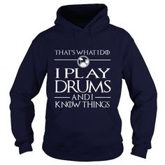 Awesome Tee i play drums and i know things T-Shirts