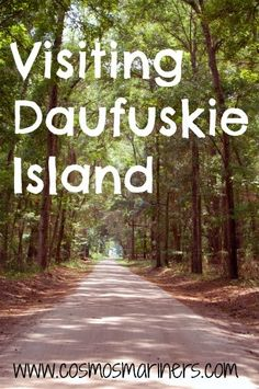 Daufuskie Island, South Carolina (near Hilton Head)