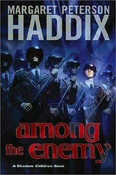 Among The Enemy ~ Margaret Peterson Haddix