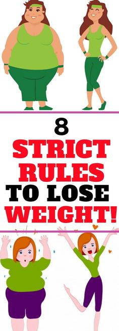 8 STRICT RULES YOU NEED TO FOLLOW IF YOU WANTED TO LOSE WEIGHT ! Read about this!!!!