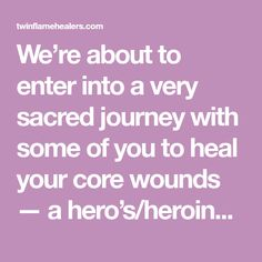 We're about to enter into a very sacred journey with some of you to heal your core wounds — a hero's/heroine's journey you could say. As we prepare for this, we're moved to send a very deep bow to all of you who are engaged in this deep work of healing and transforming the wounds that keep you small, that keep you away from your beloved, from joy, and from your sacred mission on Earth. And this of course isn't just for those of you working with us — we know many of you reading this are working Twin Flame Healers, Twin Flame Quotes, Losing A Parent, Relationship Addiction, Eye Of The Storm, Set You Free, Not Good Enough, Trauma, Finding Yourself