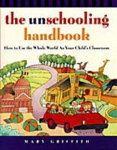 A general overview to unschooling ... not enough substance in what I was looking for though