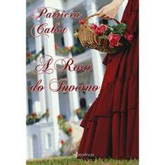 Livro - A Rosa do Inverno