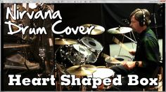 Nirvana - Heart Shaped Box Drum Cover