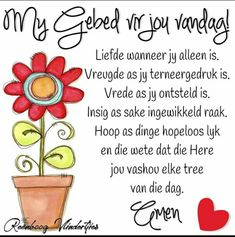 Good Morning Messages, Good Morning Good Night, Good Morning Wishes, Day Wishes, Merry Christmas Message, Christmas Messages, Lekker Dag, Afrikaanse Quotes, Goeie Nag