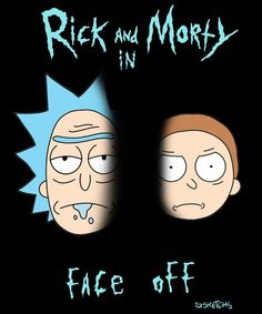 Rick and Morty x Face Off