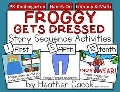 Froggy gets dressed activity pack for free school pinterest froggy gets dressed sequence and retelling cards with activities math literacy pronofoot35fo Images