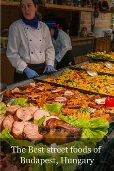 Best street foods of Budapest - check out some of the tastiest street food and food vendors to try around the city. This post shows you where to go and what to eat in Budapest, Hungary. Click on the street food link below for more details.
