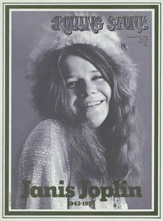 Rolling Stone Magazine ... From the Archives - Goodbye, Janis Joplin ... Superstars just fade, but culture heroines die hard